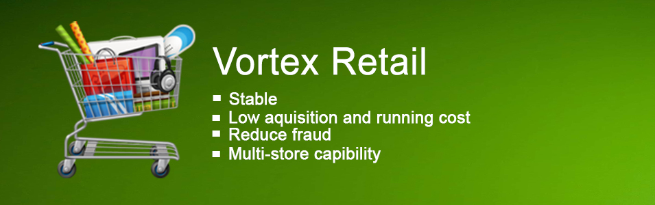 With Vortexsol Retail you're more competitive than ever
